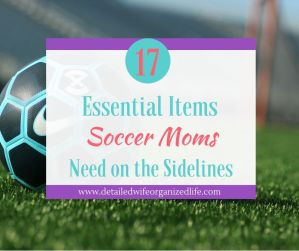 17 Essential Items Every Soccer Mom Needs