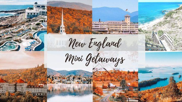Mini New England Getaways!