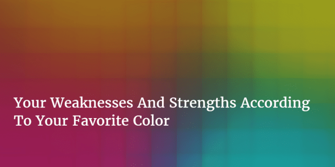 your-weekness-strength-best-color