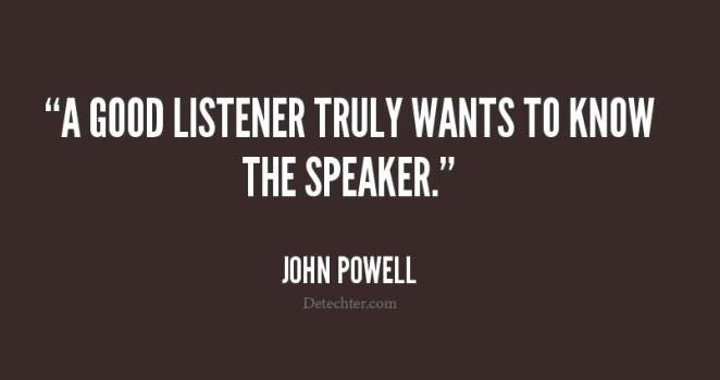 quote-john-powell-a-good-listener
