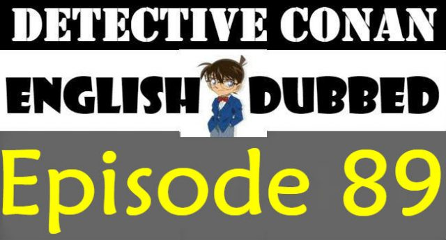 Detective Conan Episode 89 English Dubbed