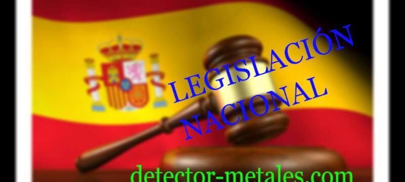 legislación nacional detector metales españa