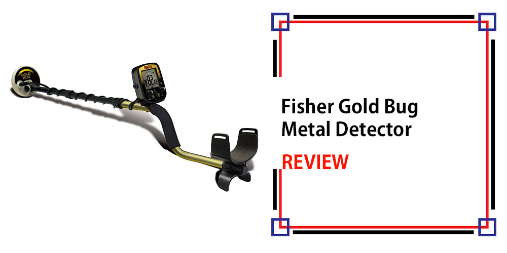Fisher Gold Bug Metal Detector Review
