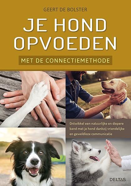 """Boekrecensie """"Je hond opvoeden met de connectiemethode""""- Geert de Bolster"""