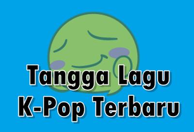 Tangga Lagu K-Pop Terbaru