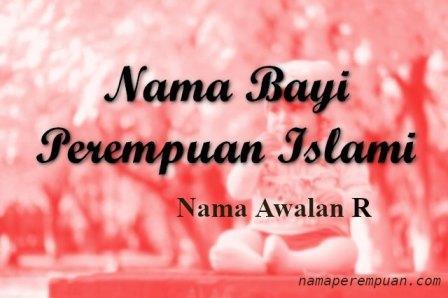 Nama Bayi Perempuan Islami Awalan R