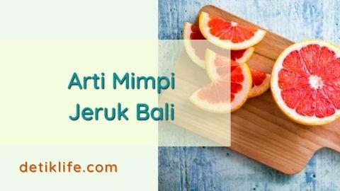 Makna Mimpi Makan Jeruk Bali Besar