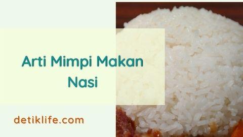 Mimpi Makan Nasi Putih