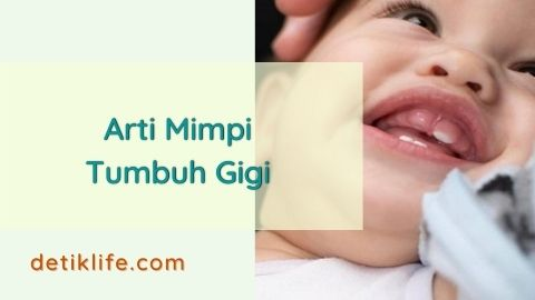 Makna Mimpi Tumbuh Gigi Pada Bayi