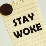En lugar de criticar el 'despertar', diga lo que realmente quiere decir