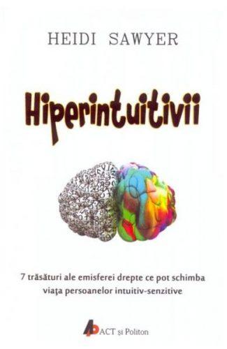 Hiperintuitivii - Ce este o persoană intuitiv-senzitivă?