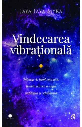 Vindecarea vibraţională - Mintea și starea generală de sănătate