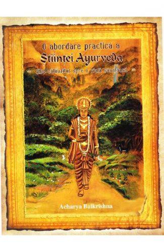 O abordare practica a Stiintei Ayurveda-cele opt ramuri