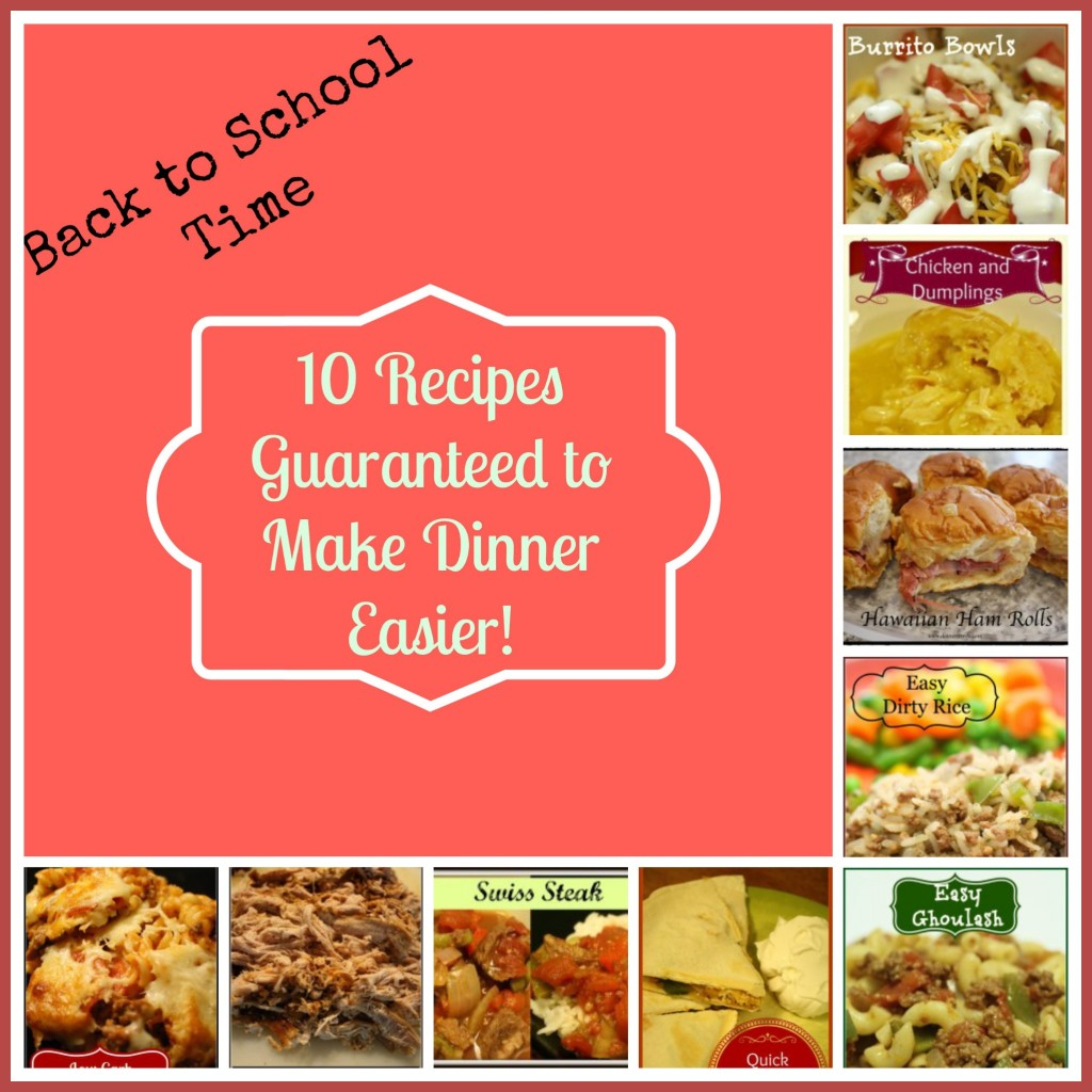 10 Recipes Guaranteed to Make Dinner Easier - Detours in Life