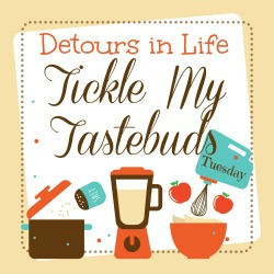 Tickle My Tastebuds Tuesday {28}
