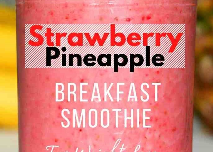 delicious-strawberry-pineapple-breakfast-smoothie