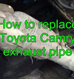 2004 toyota camry engine diagram how to replace toyota camry exhaust pipe years 1992 to 2002 [ 1920 x 1080 Pixel ]