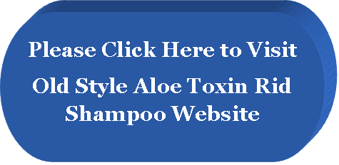 Old Style Aloe Toxin Rid shampoo Website