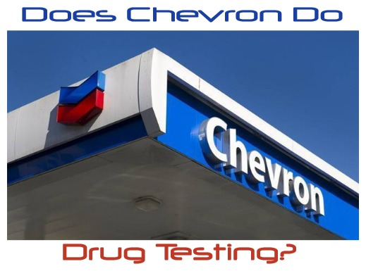 Does Chevron Drug Test Employees?