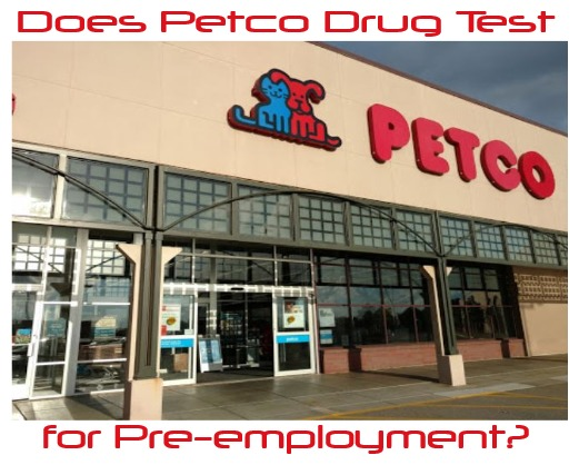 Does Petco Drug Test for Pre-employment?