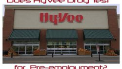 Does Hy-Vee Drug Test for Employment?
