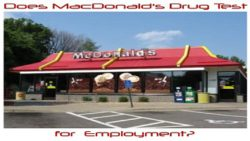 Does McDonald's Drug Test for Pre-employment?