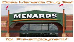 Does Menards Drug Test for Pre-employment in 2019