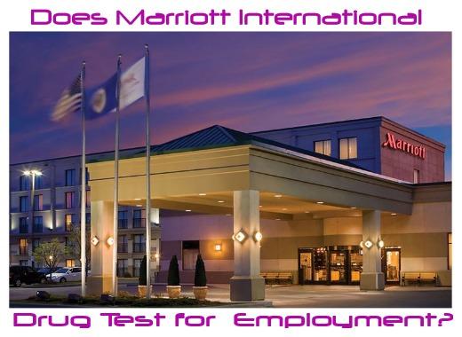 Does Marriott International Drug Test?