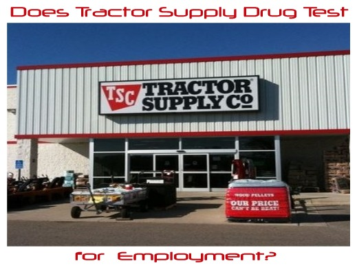 Does Tractor Supply Drug Test for Employment?