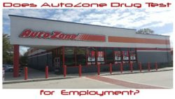 Does AutoZone Drug Test for Employment?