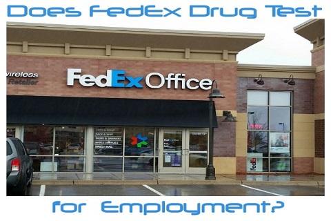 Does FedEx Drug Test for Employment?