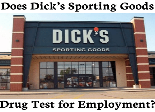 Does Dick's Sporting Goods Drug Test for Employment?
