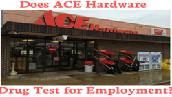 Does Ace Hardware Drug Test for Employment?