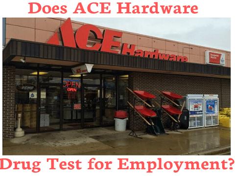 Does Ace Hardware Drug Test for Employment?