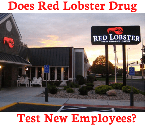 Does Red Lobster Drug Test New Employees?