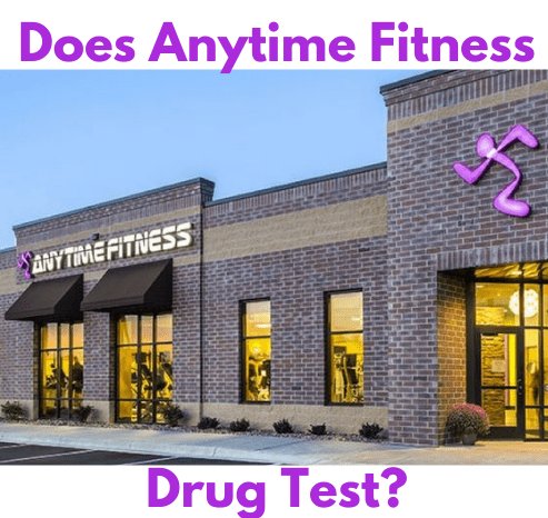 Does Anytime Fitness Drug Test for Pre Employment?