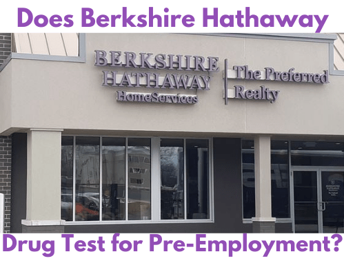 Does Berkshire Hathaway Drug Test for Pre-Employment