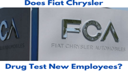 Does Fiat Chrysler Drug Test for Pre-Employment?