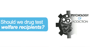 Should there be Drug Testing for Welfare Recipients?
