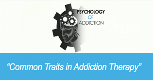 Common Traits in Alcohol & Drug Addiction Therapy