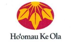 Ho'omau Ke Ola