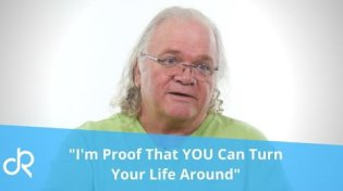 I'm Proof That YOU Can Turn Your Life Around