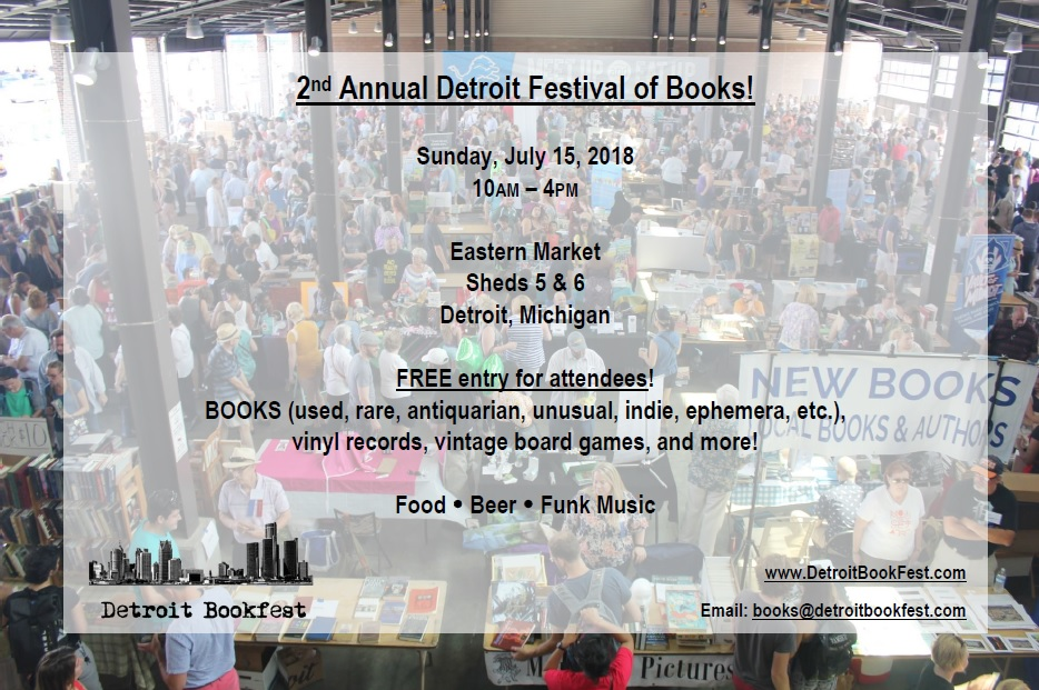 2nd annual Detroit Festival of Books! (Sunday, July 15th, 2018)