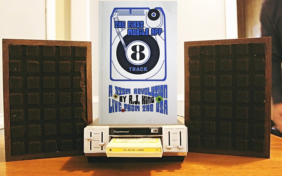 Exclusive Interview: Detroit author RJ King discusses his new book '8 Track: The First Mobile App' which details the pivotal role of Ford Motor Company in bringing the 8-Track Tape Player to market