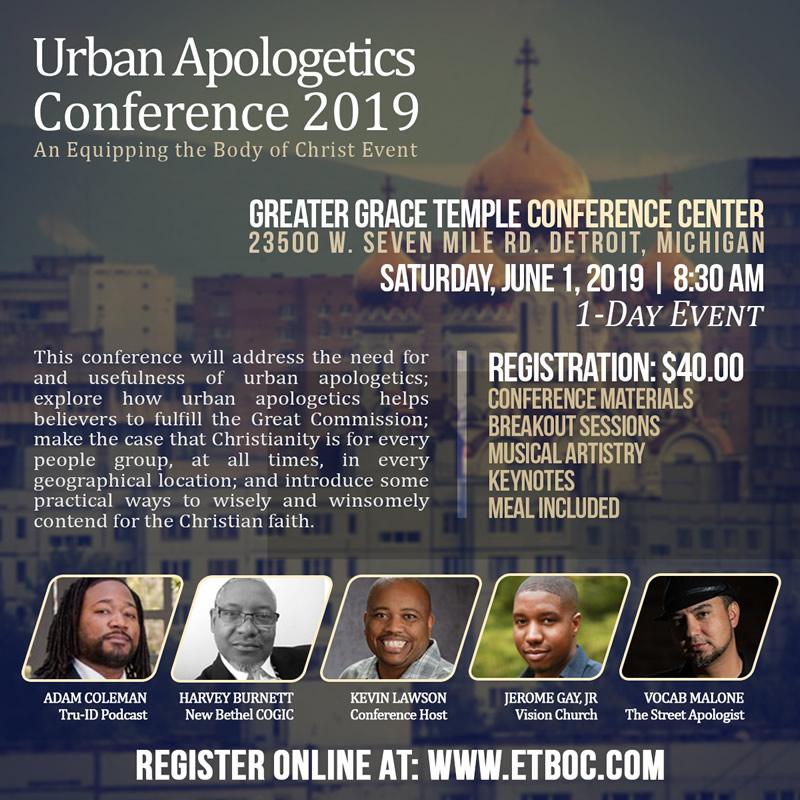 JUNE 1: Urban Apologetics Conference 2019 – DetroitGospel com