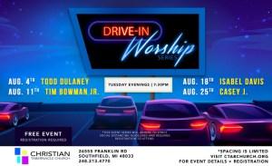 Christian Tabernacle Church Drive In Worship Series