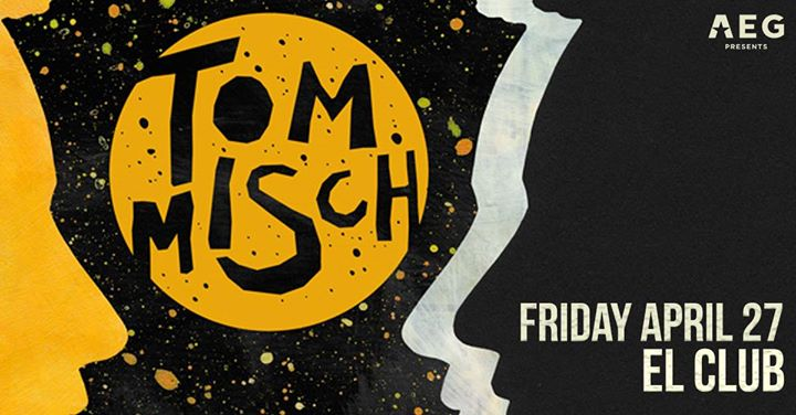 SOLD OUT | AEG Presents: Tom Misch at El Club 6