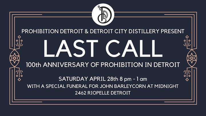 LAST CALL: The 100th Anniversary of Prohibition in Detroit 6