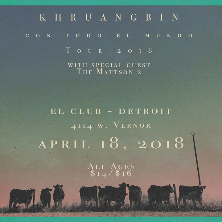 Khruangbin and The Mattson 2 at El Club 6