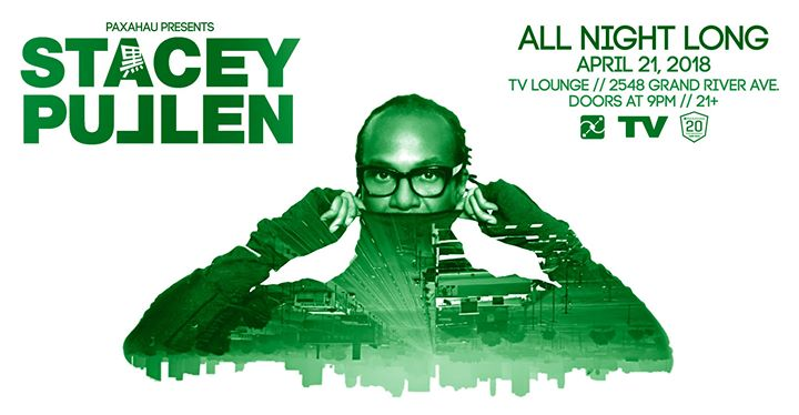 Stacey Pullen All Night Long April 21 at TV Lounge 6